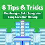 9 Tips Membangun Toko Bangunan yang Laris Dan Untung